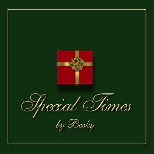 Special Times by Becky (graphic by Robyn)